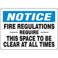 Eco-Friendly Signs - Notice Fire Regulations Require This Space To Be Clear At All Times