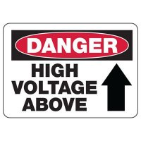 Electrical Safety Signs - Danger High Voltage Above