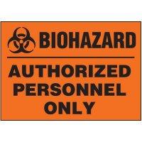 Biohazard Authorized Personnel Label