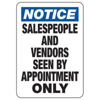 Salespeople & Vendors Seen By Appointment Only Sign