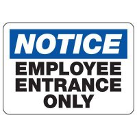 Notice Employees Entrance Only