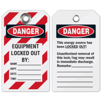 Equipment Locked Out By - Heavy-Duty Lockout Tag
