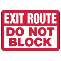 Exit Route Do Not Block Sign