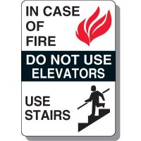 In Case of Fire Use Stairs Safety Sign