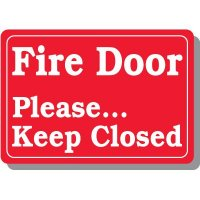 Please Keep Fire Door Closed Safety Sign