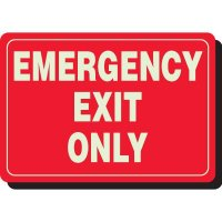 Glow In The Dark Emergency Exit Only Sign