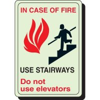 Glow In The Dark In Case Of Fire Use Elevator Sign