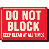 Do Not Block Keep Clear At All Times Signs