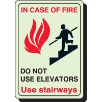 Glow In The Dark In Case Of Fire Use Stairs Sign