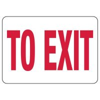 To Exit Safety Sign (White)
