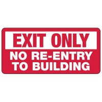 Exit Only No Re-Entry Sign