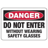 Do Not Enter Without Glasses Sign