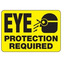 Eye Protection Required Signs
