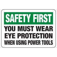 Must Wear Eye Protection Sign