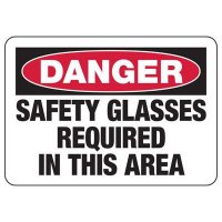 Danger Safety Glasses Required Sign