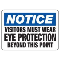 Visitors Must Wear Eye Protection Sign