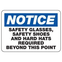 Notice Safety Gear Required Sign