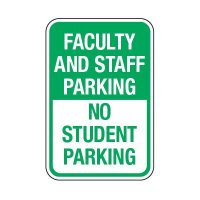 Faculty And Staff Parking - School Parking Signs