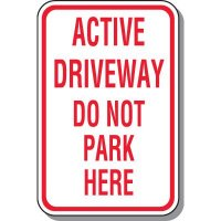 Active Driveway Do Not Park Sign