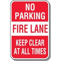 No Parking Signs - Fire Lane Keep Clear At All Times