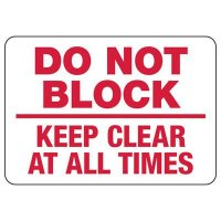 Do Not Block Keep Clear Signs