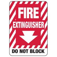 Fire Extinguisher Do Not Block - Fire Equipment Signs