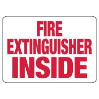 Fire Extinguisher Inside Safety Sign