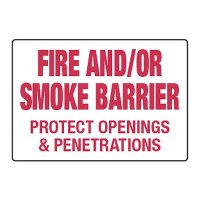 Fire/Smoke Barrier Protect Openings - Fire Wall Warning Signs