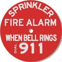 Sprinkler Fire Alarm When Bell Rings Dial 911 Alarm Sign - Brooks RP251