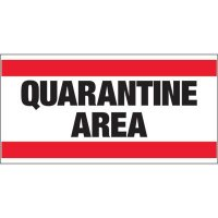 Giant Quality Control Wall Sign - Quarantine Area