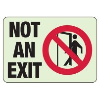 Glow In The Dark Not An Exit Sign (With Graphic)