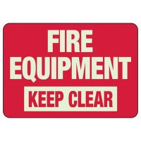 Keep Clear Of Fire Equipment Sign