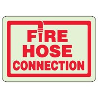 Fire Hose Connection - Fire Equipment Glow Signs