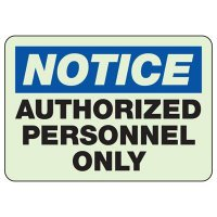 Notice Authorized Personnel Only Glow Sign