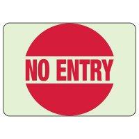 Glow In The Dark No Entry Sign
