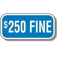$250 Fine Parking Sign