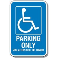 Handicap Parking Signs - Parking Only