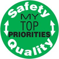 Safety Training Labels - Safety Quality My Top Priorities