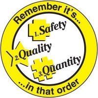 Safety Training Labels - Remember It's Safety Quality Quantity
