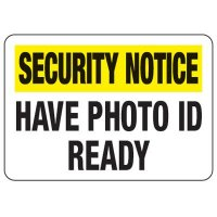 Have Photo ID Ready - Metal Detector Inspection Signs