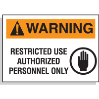 Hazard Warning Labels - Warning Restricted Use Authorized Personnel Only (With Graphic)