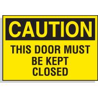 Hazard Warning Labels - Caution This Door Must be Kept Closed