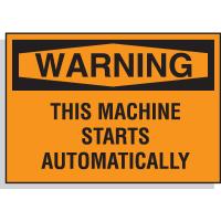 Hazard Warning Labels - Warning This Machine Starts Automatically