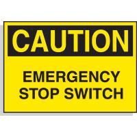 Hazard Warning Labels - Caution Emergency Stop Switch