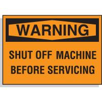 Hazard Warning Labels - Warning Shut Off Machine Before Servicing
