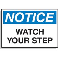 Hazard Warning Labels - Notice Watch Your Step