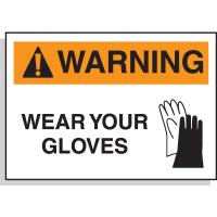 Hazard Warning Labels - Warning Wear Your Gloves