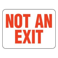 Fire Emergency Signs - Not an Exit