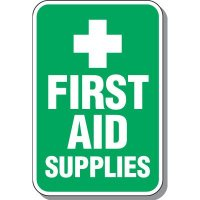 First Aid Supplies Sign