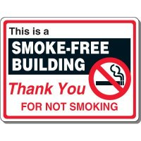 Heavy-Duty Smoking Signs - This Is A Smoke-Free Building
